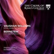 ヴォーン・ウィリアムズ:我らに平和を与え給え、バーンスタイン:チチェスター詩篇 クレオベリー&キングズ・カレッジ合唱団、ブリテン・シンフォニア