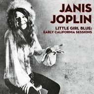 Little Girl Blue: Early California Sessions (アナログレコード)