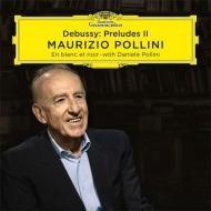 前奏曲集第2巻、白と黒で マウリツィオ・ポリーニ、ダニエレ・ポリーニ