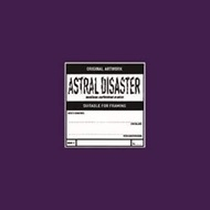 Astral Disaster Sessions Un / Finished Musics (アナログレコード)