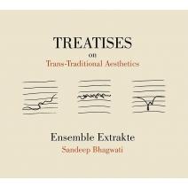 『トリーティス・オン・トランス=トラディショナル・エステティクス』 アンサンブル・エクストラクト