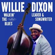 Walkin' The Blues: Leader & Songwriter