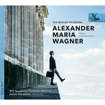 A.M.ワグナー:交響曲第2番、チャイコフスキー:ピアノ協奏曲第1番 アレクサンダー・マリア・ワグナー、アレクセイ・コルニエンコ&モスクワ放送交響楽団