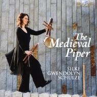 中世の笛の音楽 シルケ・グウェンドリン・シュルツ