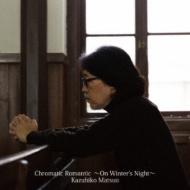 Chromatic Romantic〜On Winter's Night〜