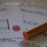 Collaborations Vol.I