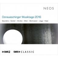 ドナウエッシンゲン音楽祭 2016(2SACD)