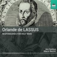 聖務週間日課のためのレスポンソリウム マルコ・ベッリーニ&アルス・カンティカ