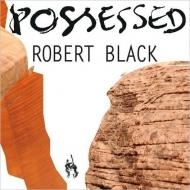 『Possessed〜コントラバス作品集』 ロバート・ブラック
