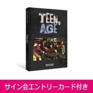 《サイン会エントリーカード付き》 2nd ALBUM: TEEN, AGE 【RS Ver.】