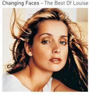 Changing Faces: The Best Of Louise