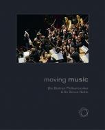 『ムーヴィング・ ミュージック』〜ベルリン・フィルとラトル
