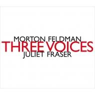 『3つの声』 ジュリエット・フレイザー