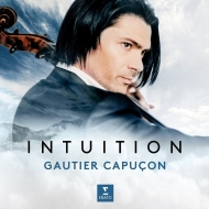 『イントゥイション〜チェロ名曲集』 ゴーティエ・カプソン、ダグラス・ボイド&パリ室内管弦楽団、ジェローム・デュクロ(+DVD)