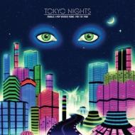 Tokyo Nights: Female J-Pop Boogie Funk: 1981 to 1988 (2枚組アナログレコード)