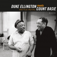 Duke Ellington Meets Count Basie Battle Royal (180グラム重量盤レコード/Jazztwin)
