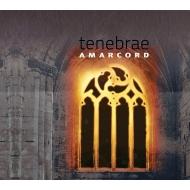 『テネブレ〜瞑想のための音楽』 アマルコルド