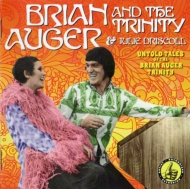 Untold Tales Of The Brian Auger Trinity アントールド テイルズ〜ライヴ1968