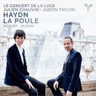 Haydn Symphony No.83, Mozart Piano Concerto No.17, Guenin : Julien Chauvin / Le Concert de la Loge, Justin Taylor(fp)