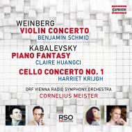 ヴァインベルグ:ヴァイオリン協奏曲、カバレフスキー:幻想曲、チェロ協奏曲 ベンヤミン・シュミット、クレア・ファンチ、ハリエット・クリーフ、マイスター指揮