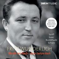 『バッハ以前の歌曲集』 フリッツ・ヴンダーリヒ(2CD)