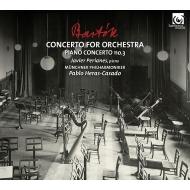 管弦楽のための協奏曲、ピアノ協奏曲第3番 パブロ・エラス=カサド&ミュンヘン・フィル、ハヴィエル・ペリアネス