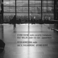 ヴァリーン:都会の肌の下に、ビューエネ:ヴァイオリン協奏曲、他 ペーテル・ヘッレスタール、オイヴィン・ビョロー&アークティック・フィル