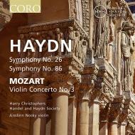 ハイドン:交響曲第26番『ラメンタツィオーネ』、第86番、モーツァルト:ヴァイオリン協奏曲第3番 ハリー・クリストファーズ&ヘンデル&ハイドン・ソサエティ