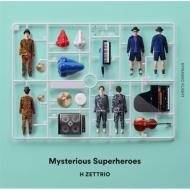 Mysterious Superheroes〜DYNAMIC FLIGHT盤