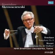 ブルックナー:交響曲第8番、モーツァルト:交響曲第35番『ハフナー』 スタニスラフ・スクロヴァチェフスキ&NHK交響楽団(2006、2002)(2CD)