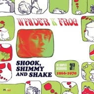 Shook, Shimmy And Shake: The Complete Recordings 1966-1970