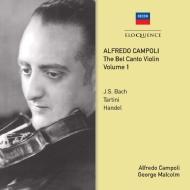 『ベル・カント・ヴァイオリン』Vol.1〜バロック・ソナタ集 アルフレード・カンポーリ(2CD)
