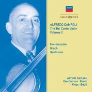 『ベル・カント・ヴァイオリン』Vol.2〜協奏曲集 1 アルフレード・カンポーリ、ベイヌム、クリップス、ボールト、他(2CD)