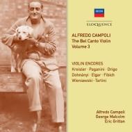 『ベル・カント・ヴァイオリン』Vol.3〜アンコール集 アルフレード・カンポーリ(2CD)