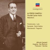 『ベル・カント・ヴァイオリン』Vol.4〜協奏曲集 2 アルフレード・カンポーリ、アルヘンタ、ピエロ・ガンバ、ベイヌム、フィストゥラーリ(2CD)