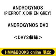 《ローチケHMV限定販売》 ANDROGYNOS DVD<DAY2収録> (3回目)