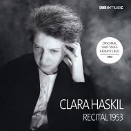 クララ・ハスキル/1953年ルートヴィヒスブルク・リサイタル〜バッハ、ベートーヴェン、シューマン、ドビュッシー、ラヴェル、他