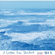 A Letter From Slowboat (アナログレコード)