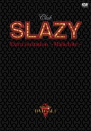 Club SLAZY Extra invitation 〜malachite〜CD