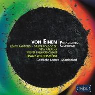 フィラデルフィア交響曲、時間の歌、宗教的ソナタ フランツ・ヴェルザー=メスト&ウィーン・フィル、イルディコ・ライモンディ、他