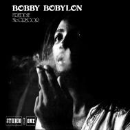 Bobby Bobylon (Deluxe Edition)