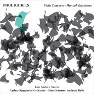 ヴィオラ協奏曲、ヘンデル・ヴァリエーションズ ラーシュ・アネルス・トムテル、マルク・スーストロ&オーフス交響楽団、他