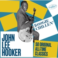 Boogie Chillen': 50 Original All-time Classics