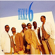 The Best Of Take 6