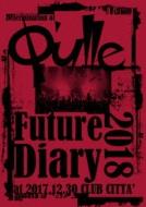 Determination of Q'ulle「Future Diary 2018」