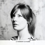 Laurence Helie/A Present Le Passe
