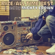 ALL TIME BEST mixed by MIGHTY CROWN
