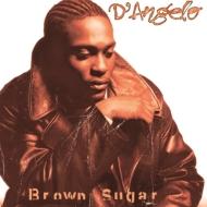Brown Sugar / On & On