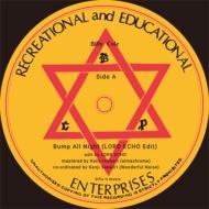 Bump All Night (Lord Echo Edit)(12インチシングルレコード)