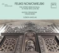 To Those Who Love Me-organ Works: Karolak